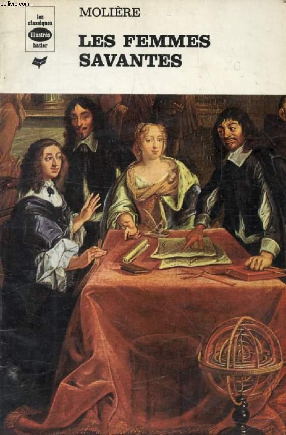 LES FEMMES SAVANTES (Les Classiques Illustrés)