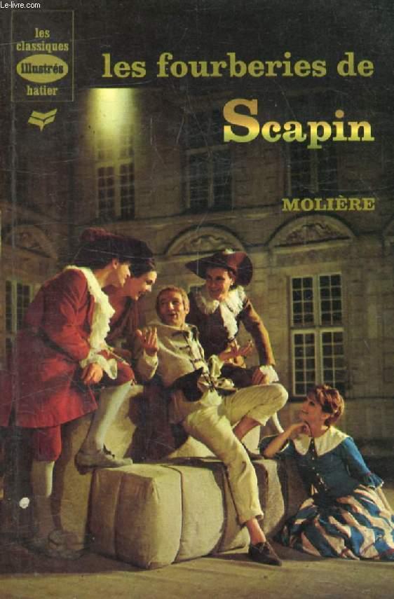 LES FOURBERIES DE SCAPIN, Monsieur de Pourceaugnac (Les Classiques Illustrés)