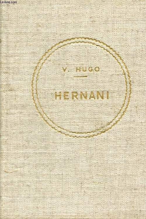 HERNANI, Ou L'HONNEUR CASTILLAN