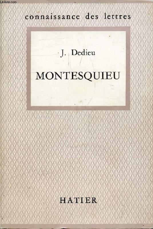 MONTESQUIEU (Connaissance des Lettres)