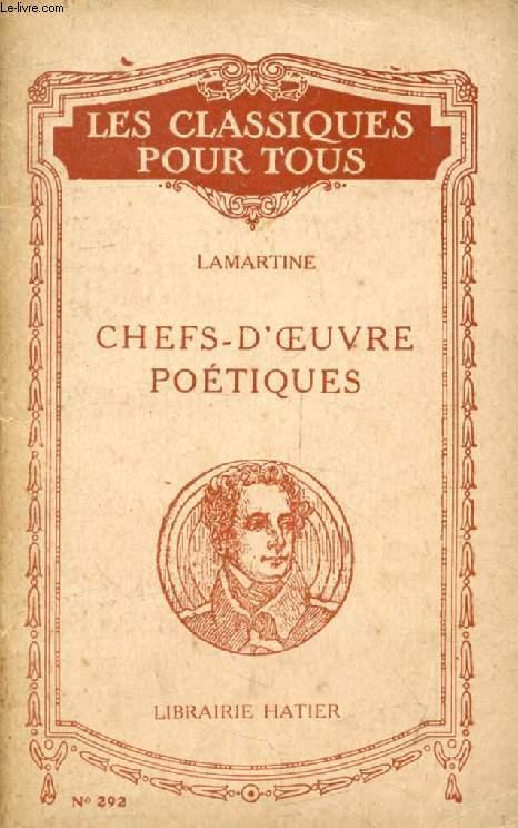 LES PLUS BELLES POESIES (CHEFS-D'OEUVRE POETIQUES) (Les Classiques Pour Tous)