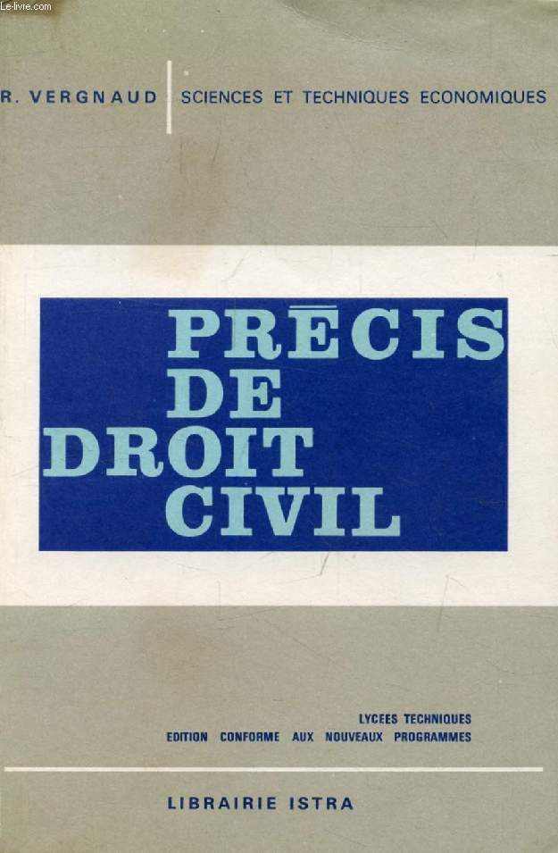 PRECIS DE DROIT CIVIL, LYCEES TECHNIQUES