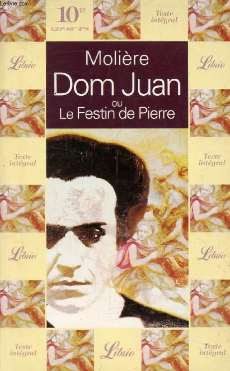 DOM JUAN, OU LE FESTIN DE PIERRE