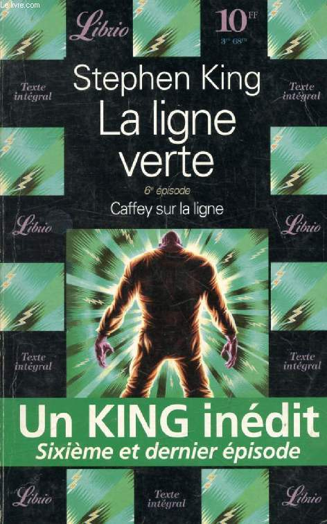 LA LIGNE VERTE, 6e EPISODE, CAFFEY SUR LA LIGNE