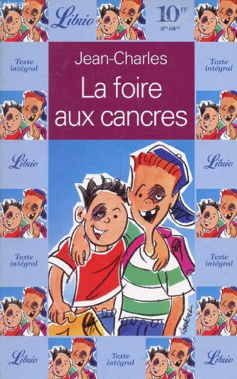 LA FOIRE AUX CANCRES