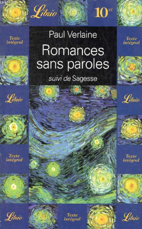 ROMANCES SANS PAROLES, SUIVI DE SAGESSE