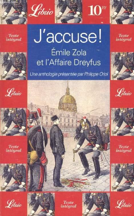 J'ACCUSE !, EMILE ZOLA ET L'AFFAIRE DREYFUS