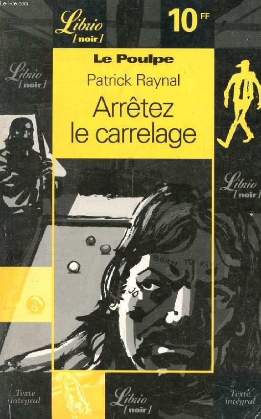 ARRETEZ LE CARRELAGE (LE POULPE)