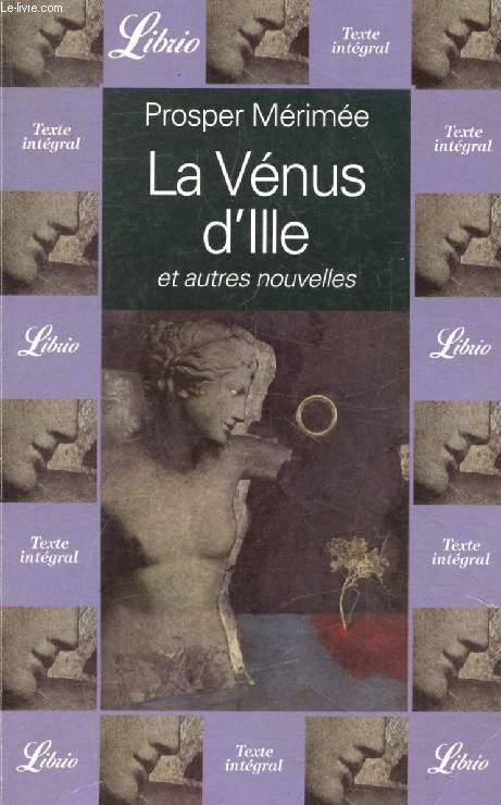 LA VENUS D'ILLE, ET AUTRES NOUVELLES