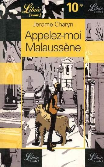 APPELEZ-MOI MALAUSSENE
