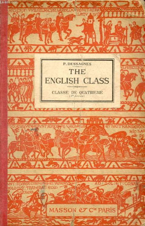 THE ENGLISH CLASS, CLASSE DE 4e (3e ANNEE)