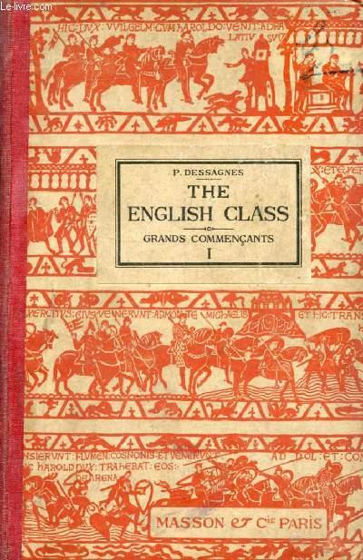 THE ENGLISH CLASS, GRANDS COMMENCANTS (CLASSES DE 2e B ET D)