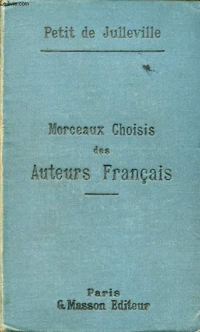 MORCEAUX CHOISIS DES AUTEURS FRANCAIS, POETES ET PROSATEURS, DES ORIGINES A NOS JOURS
