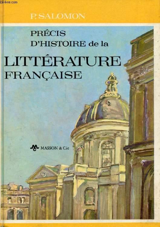 PRECIS D'HISTOIRE DE LA LITTERATURE FRANCAISE