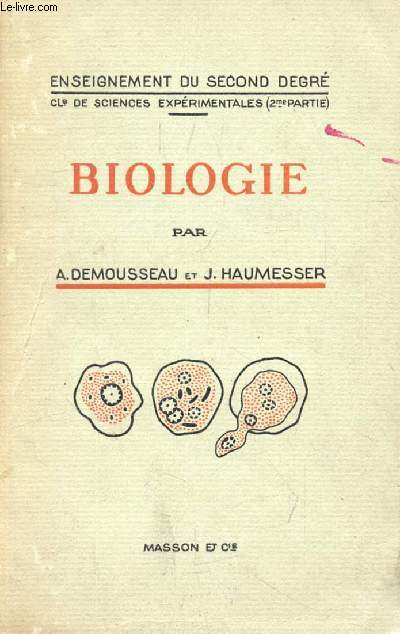 BIOLOGIE, CLASSES DE SCIENCES EXPERIMENTALES (2e PARTIE)