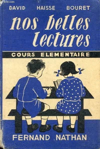 NOS BELLES LECTURES, COURS ELEMENTAIRE 1re ANNEE, CLASSE DE 10e