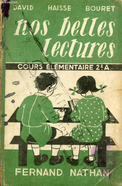 NOS BELLES LECTURES, COURS ELEMENTAIRE 2e ANNEE, CLASSE DE 9e