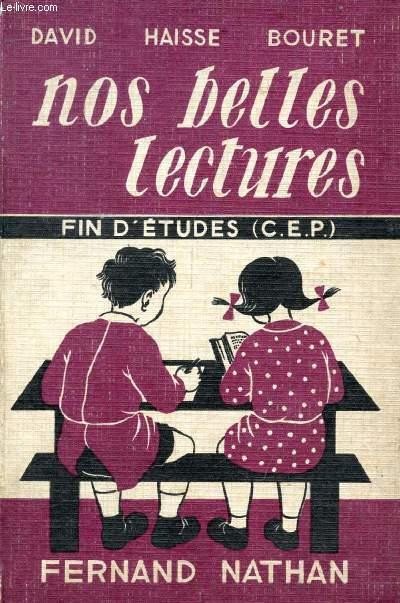 NOS BELLES LECTURES, CERTIFICAT D'ETUDES PRIMAIRES, CLASSE DE FIN D'ETUDES
