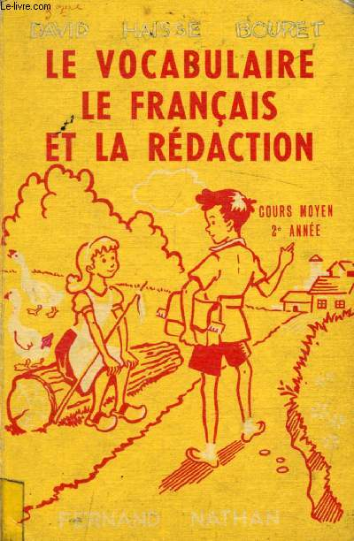 LE VOCABULAIRE, LE FRANCAIS ET LA REDACTION AU COURS MOYEN