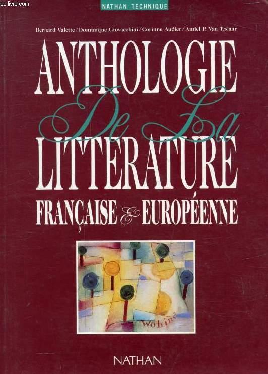 ANTHOLOGIE DE LA LITTERATURE FRANCAISE ET EUROPEENNE