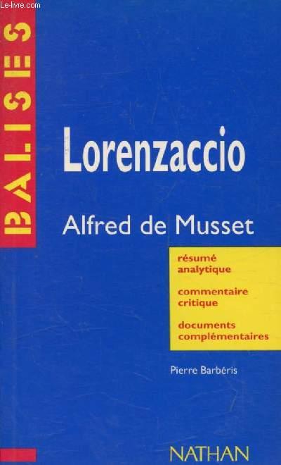 LORENZACCIO, ALFRED DE MUSSET (BALISES)