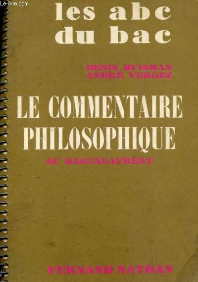 LE COMMENTAIRE PHILOSOPHIQUE AU BACCALAUREAT (LES ABC DU BAC)