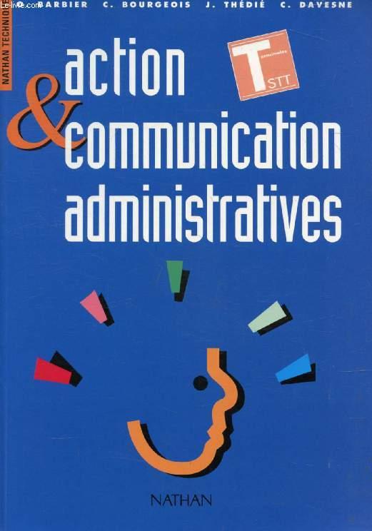 ACTION ET COMMUNICATION ADMINISTRATIVES, TERMINALES STT