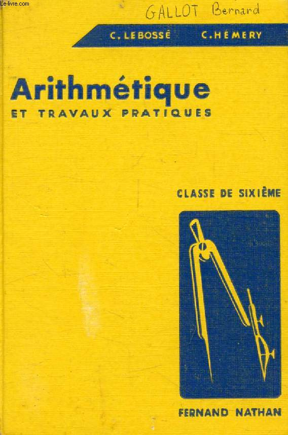 ARITHMETIQUE ET TRAVAUX PRATIQUES, CLASSE DE 6e