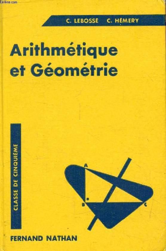 ARITHMETIQUE ET GEOMETRIE, CLASSE DE 5e