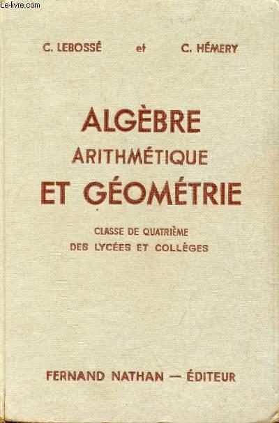 ALGEBRE, ARITHMETIQUE ET GEOMETRIE, CLASSE DE 4e