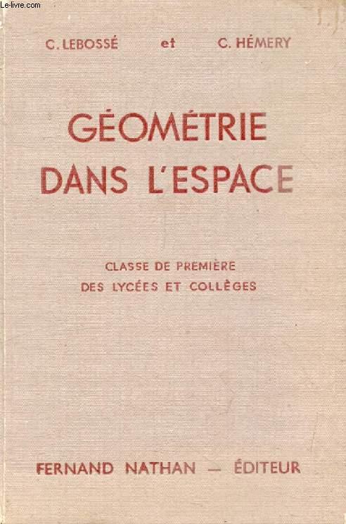 GEOMETRIE DANS L'ESPACE, CLASSE DE 1re