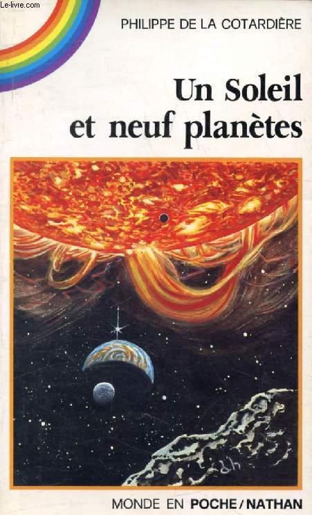 UN SOLEIL ET NEUF PLANETES (Arc-en-Poche)