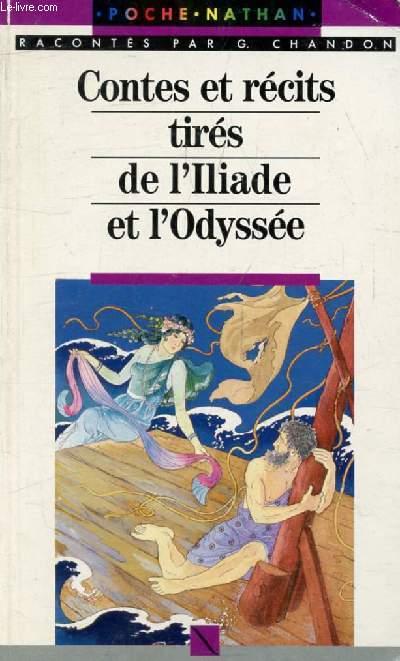 CONTES ET RECITS TIRES DE L'ILIADE ET L'ODYSSEE (Arc-en-Poche, Contes et Légendes)