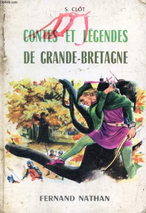 CONTES ET LEGENDES DE GRANDE-BRETAGNE (Contes et Légendes de Tous les Pays)