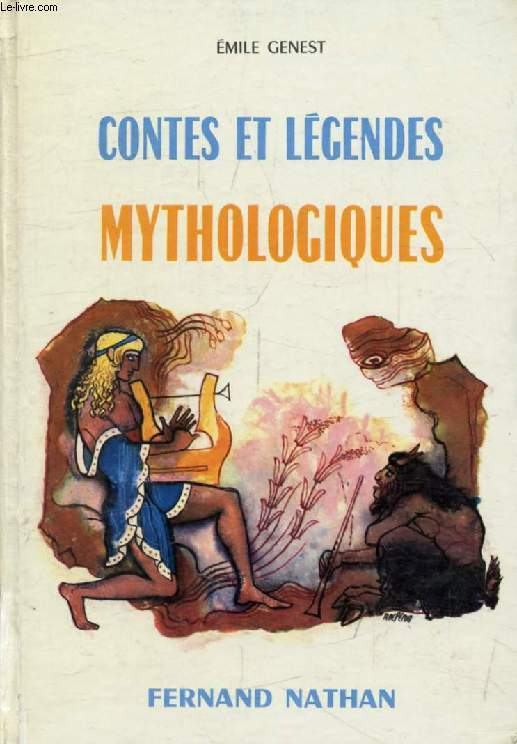 CONTES ET LEGENDES MYTHOLOGIQUES (Contes et Légendes de Tous les Pays)