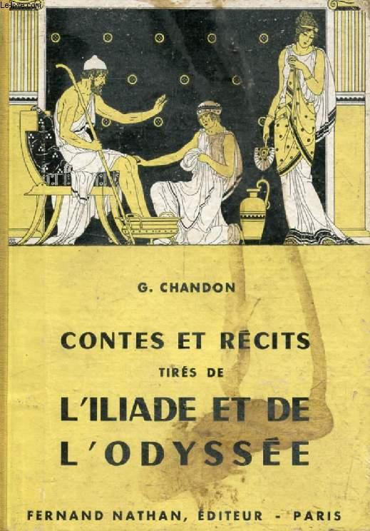 CONTES ET RECITS TIRES DE L'ILIADE ET DE L'ODYSSEE (Contes et Légendes de Tous les Pays)