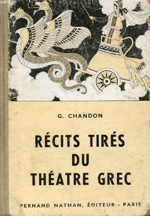 RECITS TIRES DU THEATRE GREC (Contes et Légendes de Tous les Pays)