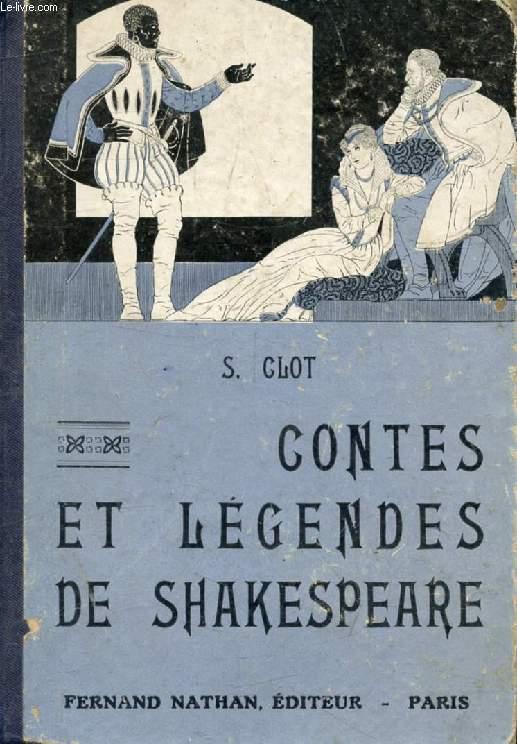 CONTES ET LEGENDES DE SHAKESPEARE (Contes et Légendes de Tous les Pays)