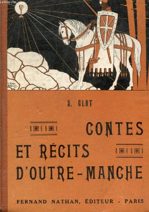 CONTES ET RECITS D'OUTRE-MANCHE (Contes et Légendes de Tous les Pays)