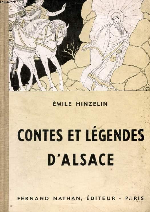 LEGENDES ET CONTES D'ALSACE (Contes et Légendes de Tous les Pays)