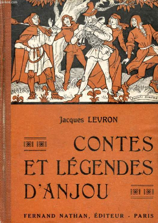 CONTES ET LEGENDES D'ANJOU (Contes et Légendes de Tous les Pays)