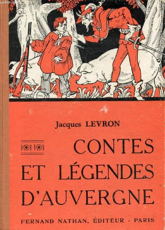 CONTES ET LEGENDES D'AUVERGNE (Contes et Légendes de Tous les Pays)