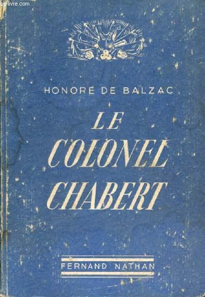LE COLONEL CHABERT (Gloires et Epopées Militaires)