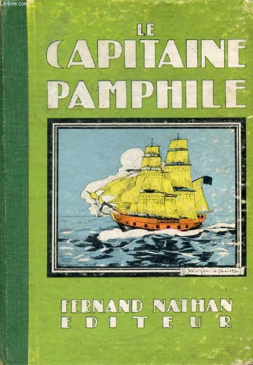 LE CAPITAINE PAMPHILE (Oeuvres Célèbres pour la Jeunesse)
