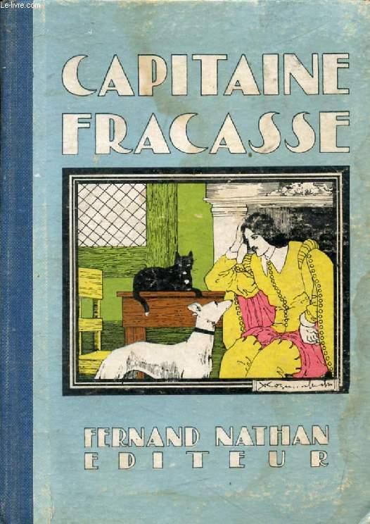 LE CAPITAINE FRACASSE (Oeuvres Célèbres pour la Jeunesse)