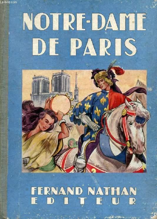 NOTRE-DAME DE PARIS (Oeuvres Célèbres pour la Jeunesse)