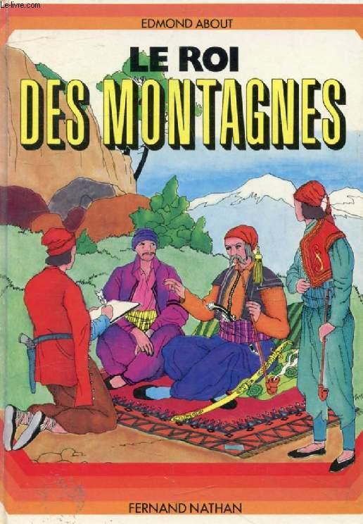 LE ROI DES MONTAGNES (Grand A)