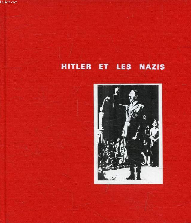 HITLER ET LES NAZIS