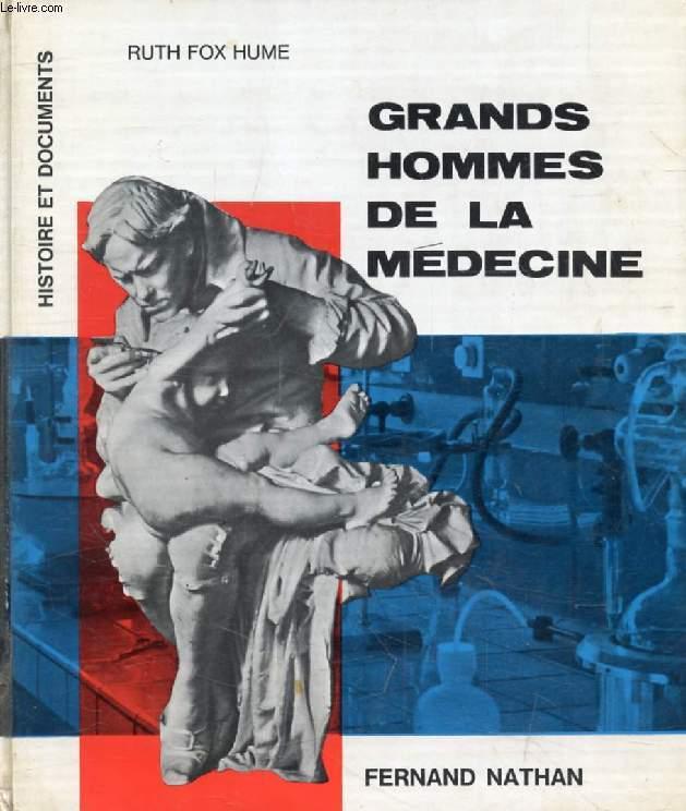 GRANDS HOMMES DE LA MEDECINE