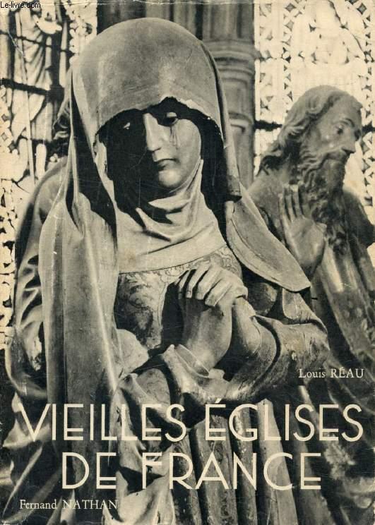 VIEILLES EGLISES DE FRANCE